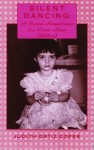 Silent Dancing: A Partial Remembrance of a Puerto Rican Childhood - Judith Ortiz Cofer
