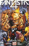 Fantastic Four Volume 2: Original Sin - James Robinson, Leonard Kirk, Marc Laming