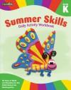 Summer Skills Daily Activity Workbook: Grade K (Flash Kids Summer Skills) - Flash Kids Editors