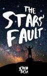 The Stars' Fault - John Box