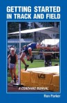 Getting Started In Track & Field - Ron Parker