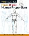 Figure It Out! Human Proportions: Draw the Head and Figure Right Every Time - Chris Hart