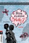 Rebella - Bitte zweimal Wolke sieben: Band 2 - Jutta Wilke