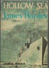 The Hollow Sea - James Hanley