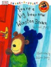 You're a Big Bear Now Winston Brown - Paul May, Selina Young