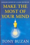 Make The Most Of Your Mind - Tony Buzan