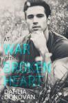 At War with a Broken Heart - Dahlia Donovan