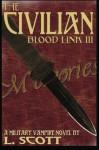 Blood Link III: The Civilian (Volume 3) - L. Scott