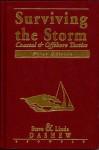 Surviving the Storm: Coastal & Offshore Tactics - Steve Dashew, Linda Dashew