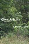 Gone Missing: A Novella - Christin Haws
