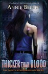Thicker Than Blood (The Twenty-Sided Sorceress Book 6) - Annie Bellet