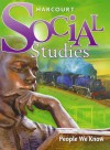 Harcourt School Publishers Social Studies: Student Edition People We Know Grade 2 2007 - Harcourt School Publishers, Harcourt School Publishers