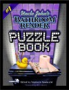 Uncle John's Bathroom Reader Puzzle Book: Brain Teasers, Seek-a-Words, Crosswords, Acrostics, and More - Stephanie Spadaccini, Stephanie Spadaccini