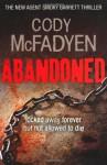 Abandoned by Cody Mcfadyen (4-Feb-2010) Paperback - Cody Mcfadyen