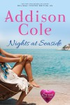 Nights at Seaside (Sweet with Heat: Seaside Summers) - Addison Cole