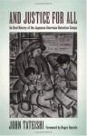 And Justice for All: An Oral History of the Japanese American Detention Camps - John Tateishi, Roger Daniels