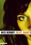 Juliet, Naakt - Nick Hornby, Janet van der Lee