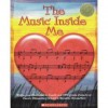 The Music Inside Me (Kids Are Authors) - Marvin Elementary School Students, Bill Henderson