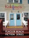 Kokomo's Café Complete (Flagler Beach Fiction Series Book 1) - Armand Rosamilia, Jenny Adams, David Royall