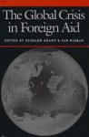 The Global Crisis in Foreign Aid - Richard Grant