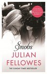 Snobs - Lord Julian Fellowes
