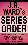 J.R. Ward Series Order [Series Reading Order and Complete Book List]: The Black Dagger Brotherhood, The Fallen Angels, The Moorehouse Legacy (Listastik Series Reading Order 8) - Listastik, A.J. Stone, C.M. Stone