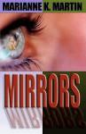 Mirrors - Marianne K. Martin