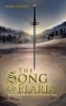 The Song of Elaria: Book 2 in the Weavers & Wyrders Saga - Mark Davies