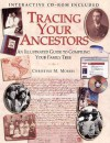 Tracing Your Ancestors: An Illustrated Guide to Compiling Your Family Tree [With CDROM] - Christine Morris