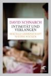 Intimität und Verlangen: Sexuelle Leidenschaft wieder wecken (German Edition) - David Schnarch, Theo Kierdorf, Hildegard Höhr