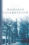 Worship & Celebration - Janet L. Johnson