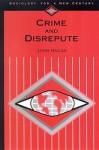 Crime and Disrepute - John Hagan