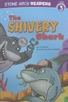 The Shivery Shark - Cari Meister, Steve Harpster