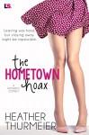 The Hometown Hoax - Heather Thurmeier