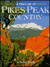 A Portrait of Pikes Peak Country - James Frank, Dan Klinglesmith
