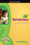 Faithlaunch: A Simple Plan to Ignite Your Child's Love for Jesus [With CD] - John T. Trent, Jane Vogel