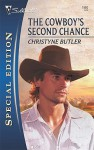 The Cowboy's Second Chance - Christyne Butler