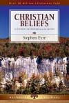 Christian Beliefs (Lifeguide Bible Studies) - Stephen D. Eyre