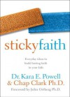 Sticky Faith, Youth Worker Edition: Practical Ideas to Nurture Long-Term Faith in Teenagers - Kara Powell, Brad M. Griffin