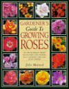 Gardener's Guide to Growing Roses - John Mattock