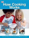 How Cooking Works - Carrie Love