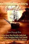 Haunting Tales of Spirit Lake - Melba Moon, Mary Marvella, Jackie Rod, Jodi Vaughn, Georgiana Fields, Carol Ansardi, Nan Monroe, Yasmin Bakhtiari, John A Robinson