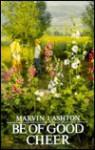 Be of Good Cheer - Marvin J. Ashton