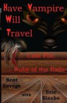 Have Vampire, Will Travel - Scot Savage, Eric Bieche
