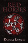 Red Horses - Donna Lynch