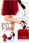 Husband Rehab - Curtis Hox