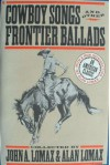 Cowboy Songs And Other Frontier Ballads - John Avery Lomax, Alan Lomax