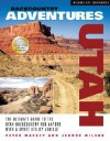 Backcountry Adventures Utah: The Ultimate Guide to the Utah Backcountry for Anyone with a Sport Utility Vehicle - Peter Massey, Jeanne Wilson