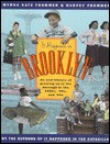 It Happened in Brooklyn: An Oral History of Growing Up in the Borough in the 1940s, 1950s, and 1960s - Myrna Frommer, Harvey Frommer