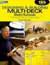 Designing & Building Multi-Deck Model Railroads (Model Railroader) - Tony Koester